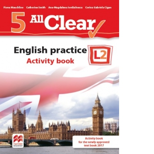 All Clear. English practice. Activity book. L2. Auxiliar pentru clasa a-V-a imagine libhumanitas.ro