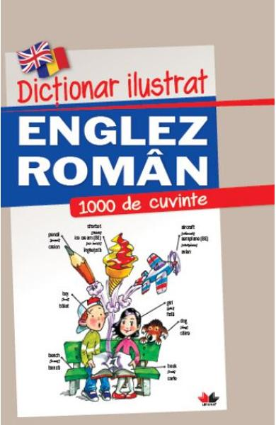 Dictionar ilustrat englez-roman. 1000 de cuvinte imagine libhumanitas.ro