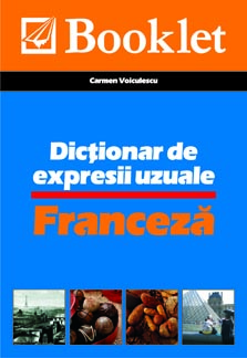 Dictionar de expresii uzuale - Franceza imagine libhumanitas.ro