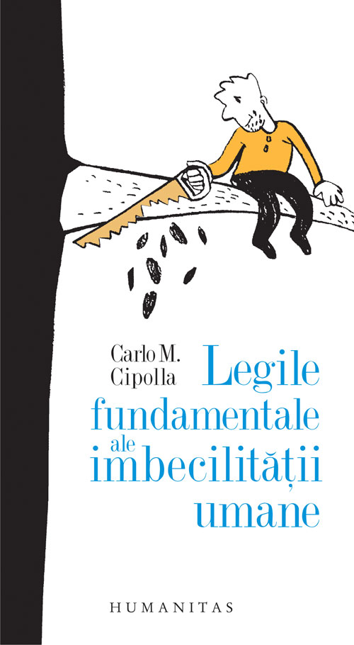 Imagine Legile Fundamentale Ale Imbecilitatii Umane