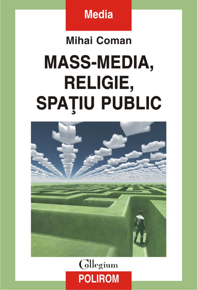 Mass-media, religie, spațiu public imagine libhumanitas.ro