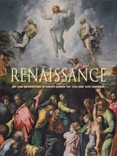 Renaissance: Art and Architecture in Europe during the 15th and 16th Centuries imagine libhumanitas.ro