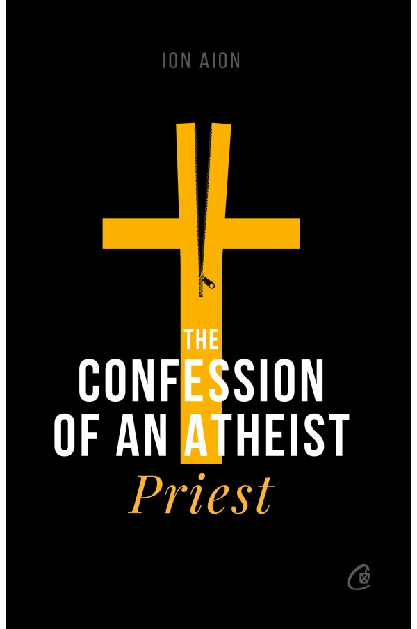 The Confession of an atheist priest imagine libhumanitas.ro